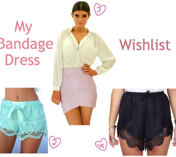 My Bandage Dress Wish List